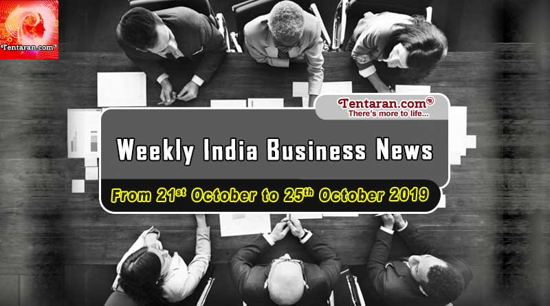 india business news headlines weekly roundup 21st to 25th october