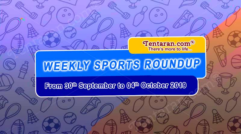 sports weekly roundup 30th sept to 04th oct