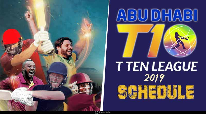 T10 cricket league 2019 schedule- timing, venues and points