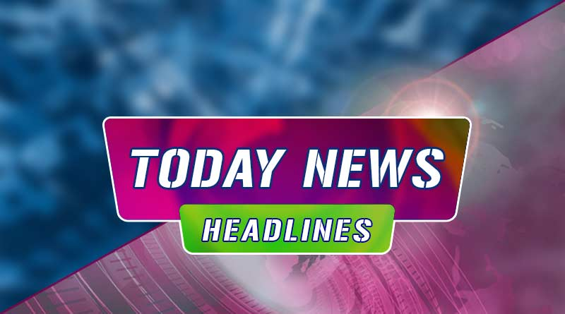 today news headlines 25th october
