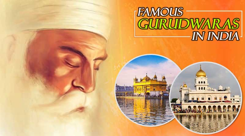 all famous gurudwaras in india
