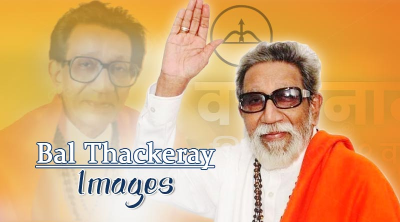 Bal Thackeray Images  - All About Bal Thackeray – Lesser Known Facts and more