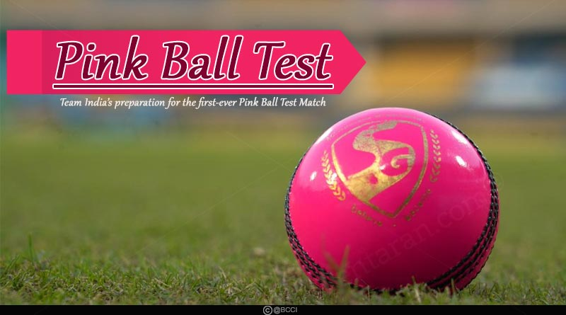 Team India's preparation for the first-ever Pink Ball Test Match