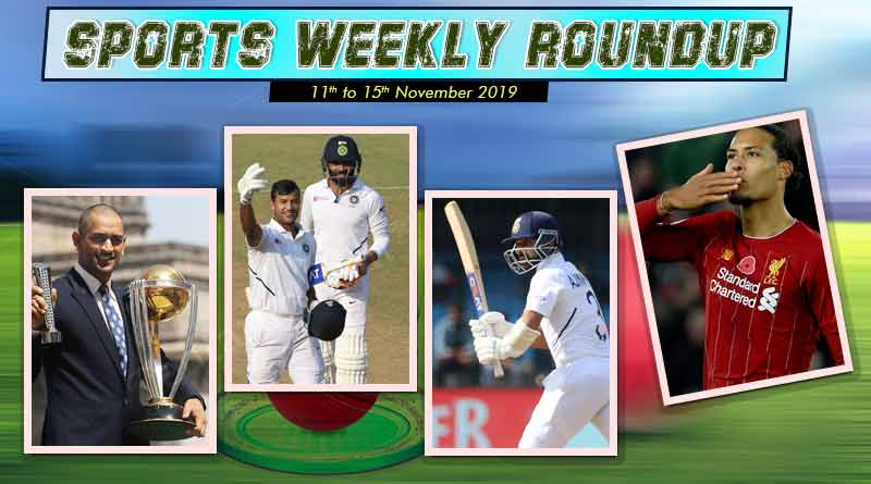 sports weekly roundup 11th to 15th november