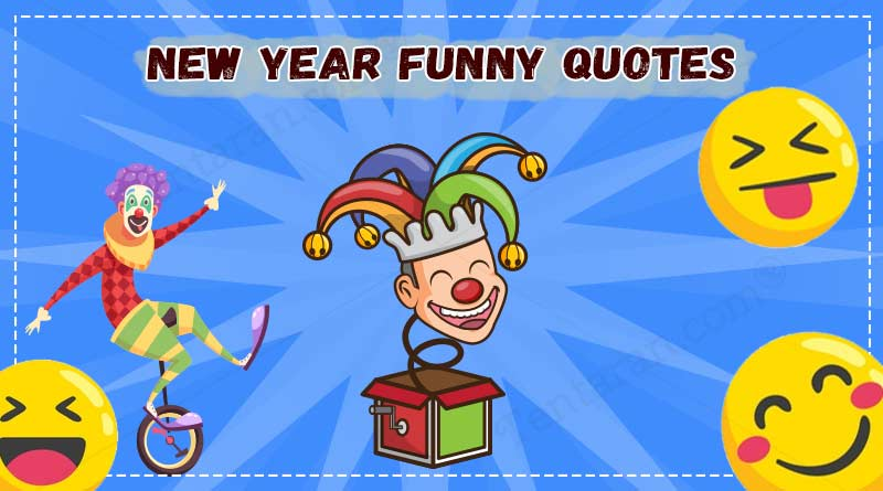 Funny New Year 2020 Quotes Images Status Wishes Photo