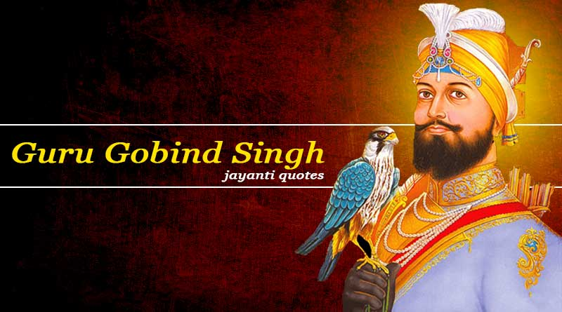 guru gobind singh jayanti quotes images status wishes photo