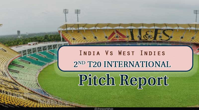 india vs west indies 2nd t20 match 2019 pitch report