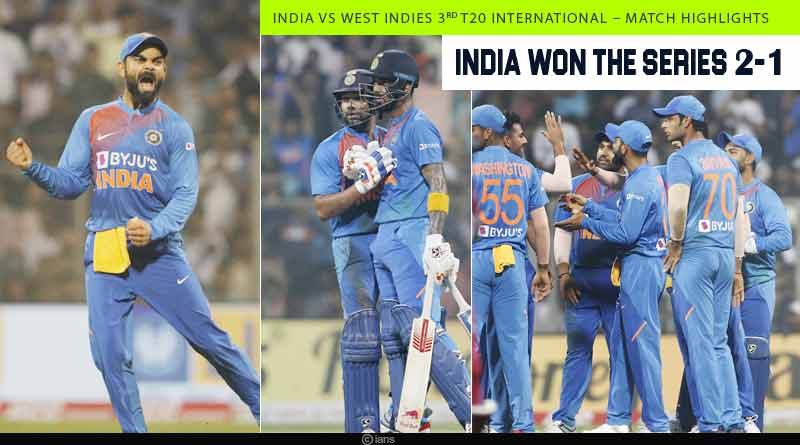 india vs west indies 3rd t20 match highlights 2019