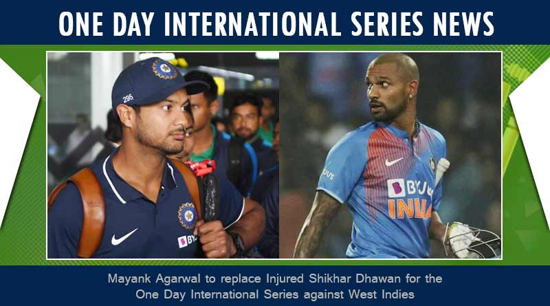 shikhar dhawan replacement against west indies 2019 odi series