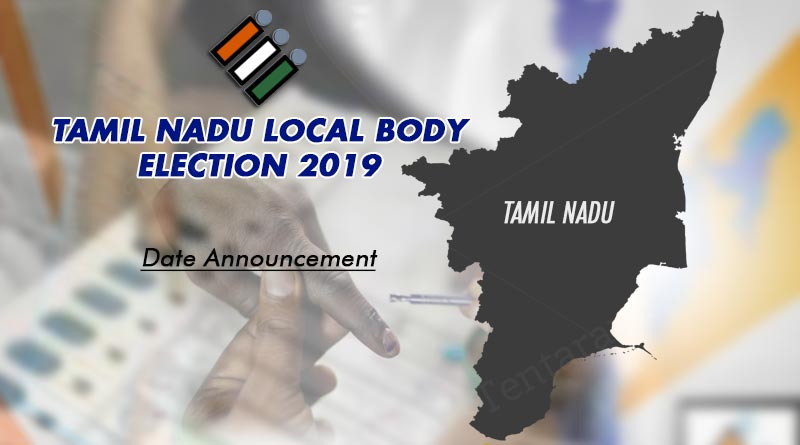 tamil nadu local body election 2019 date announcement
