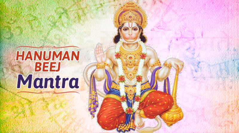 hanuman beej mantra meaning in hindi and english