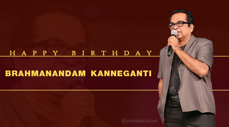 happy birthday brahmanandam kanneganti images