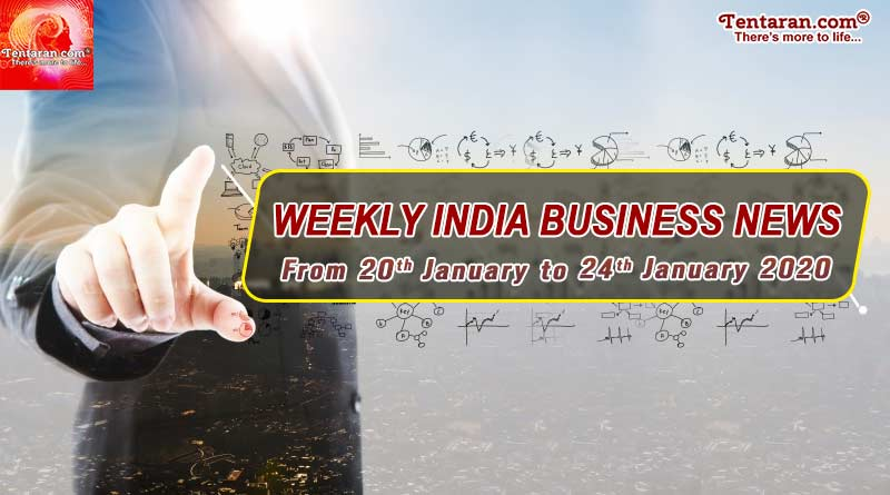 India business news weekly roundup 20th to 24th January 2020