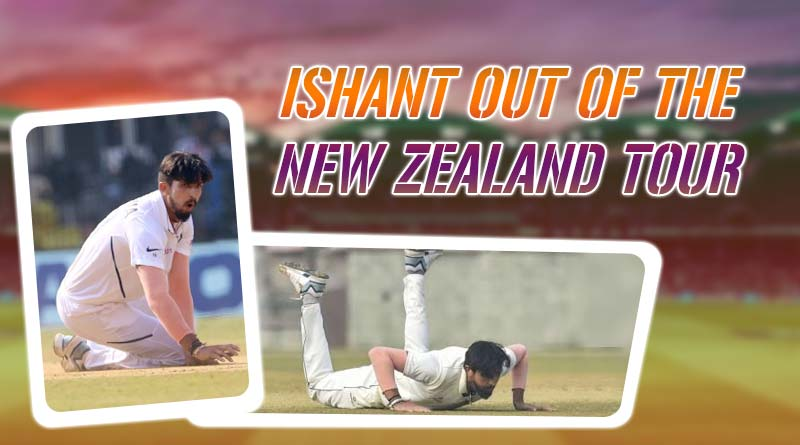 Ishant Sharma's ankle injury to blow off his role in the New Zealand Tour