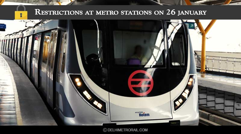 metro route restrictions on 26th january