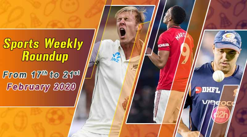 Sports weekly roundup 17th to 21st February 2020