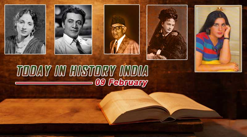 Today in history India 09 february