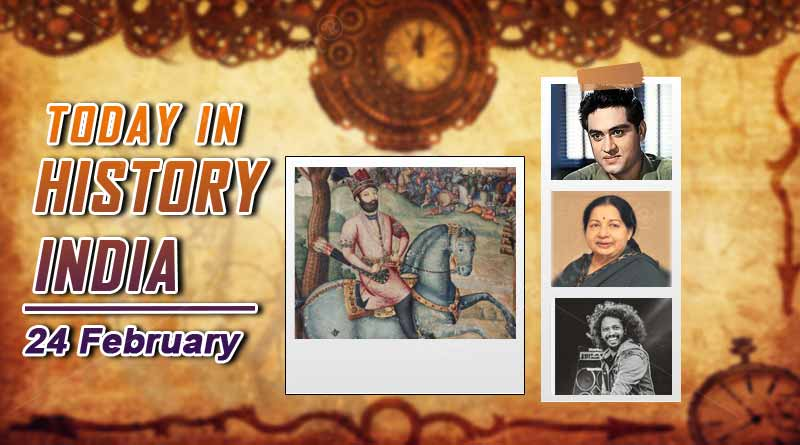 What is today in history India 24 february