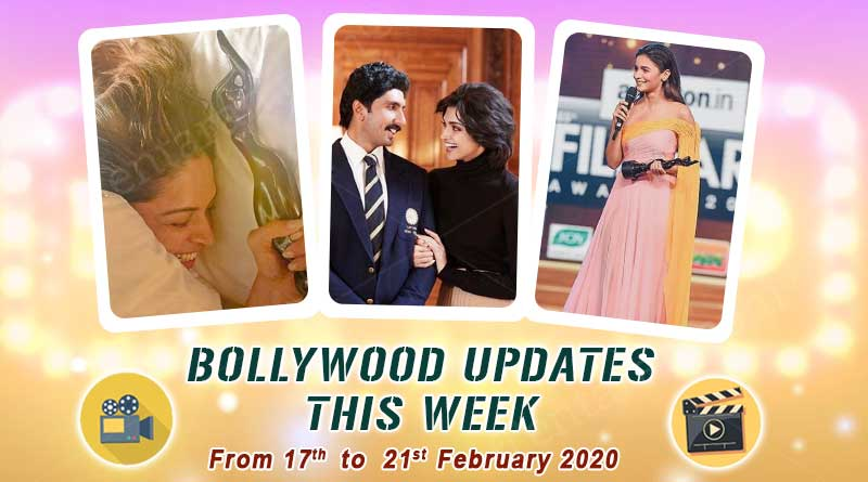 bollywood weekly news 17th to 21st february 2020
