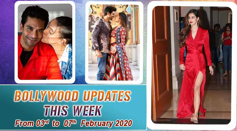 bollywood entertainment news 3rd to 7th february 2020