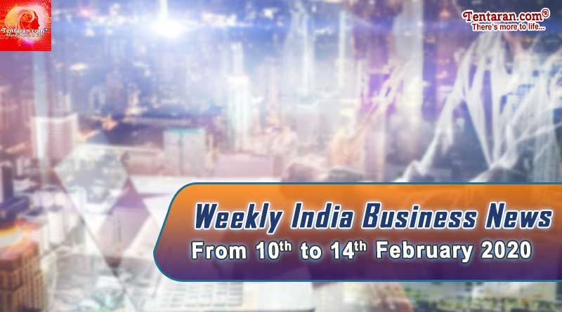 india business news headlines weekly roundup 10th to 14th february