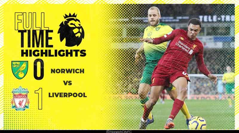 premier league 2020 liverpool vs norwich highlights