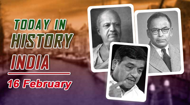 today in history india 16 february