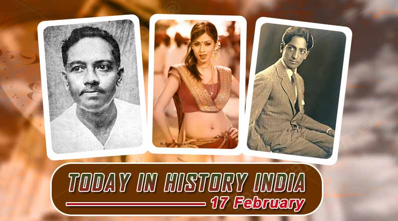 17 february in indian history