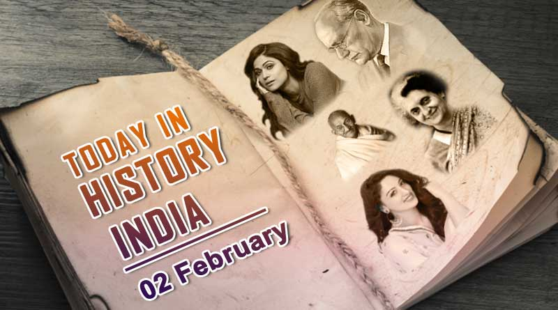 today in history india 2 february