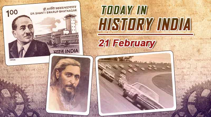 today in history india 21 february