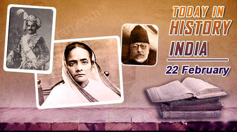 today in history india 22 february
