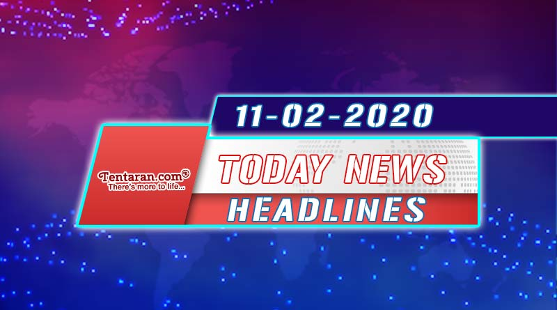 today news headlines 11th february 2020