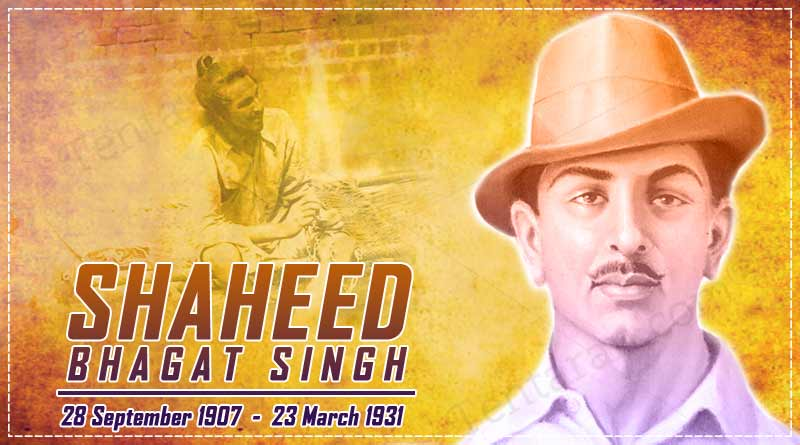Shaheed Bhagat Singh Death Anniversary Quotes Slogans Images Photos