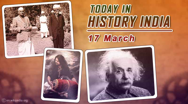 today in history india 17 march