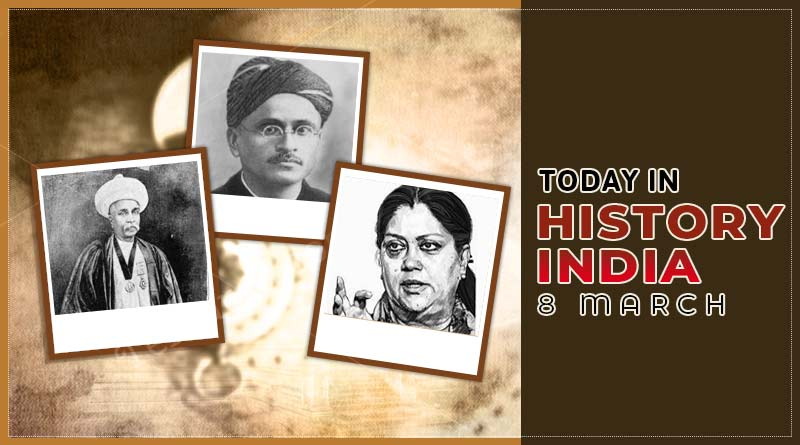 today in history india 8 march