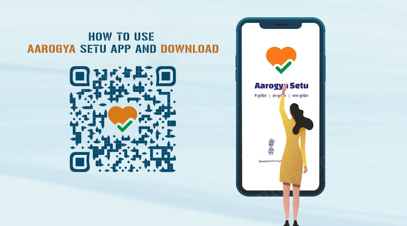aarogya setu app download and use