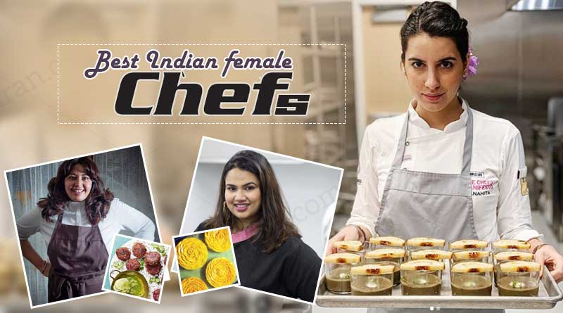 best indian female chefs