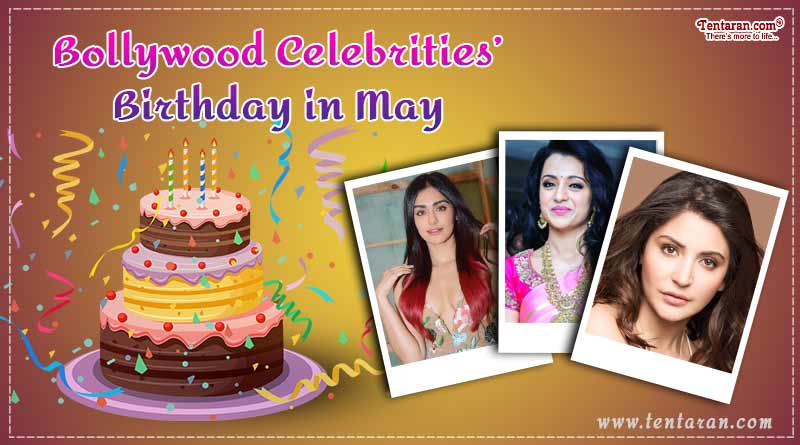 bollywood celebrities birthday in may