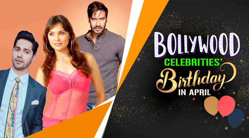 bollywood celebrity birthday in april