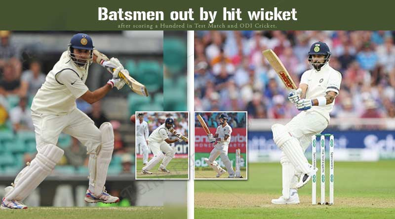 indian batsman out by hit wicket