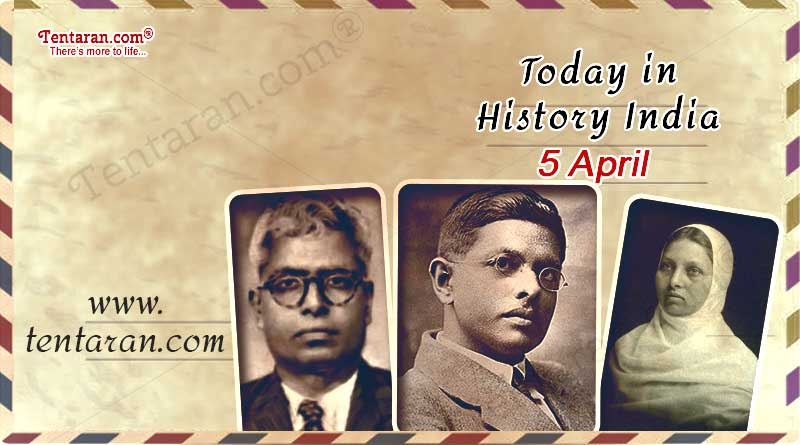 today in history india 5 april