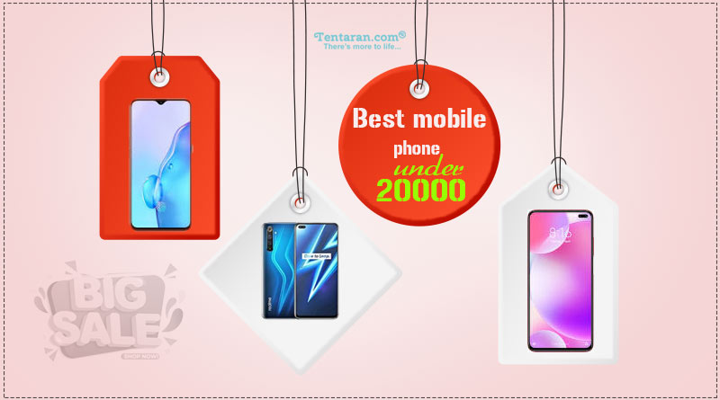 best mobile phones under 20000 rs