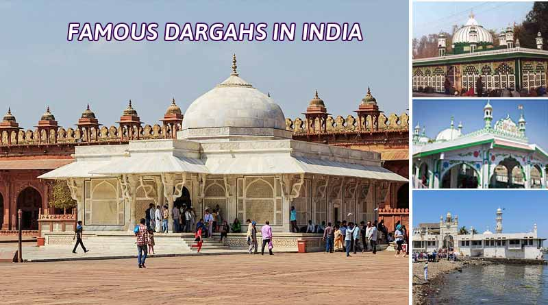famous dargahs in india