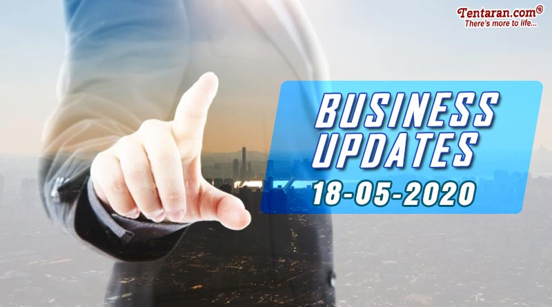 latest india business news 18th may 2020