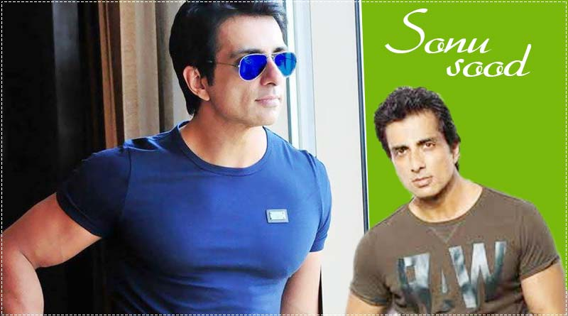 Sonu Sood – A real life hero: Know all about Sonu Sood – Facts, Life, Career, Biography