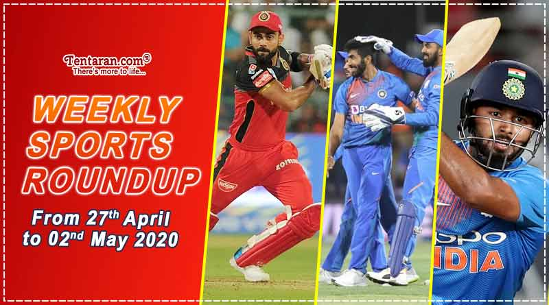 sports weekly roundup 27th april to 02nd may 2020