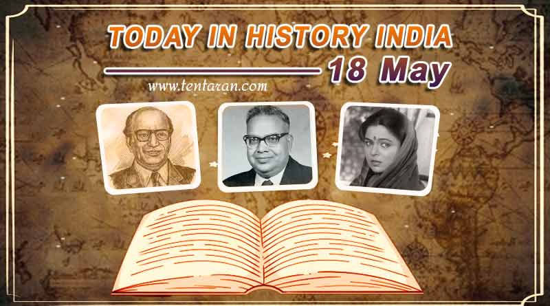 today in history india 18 may