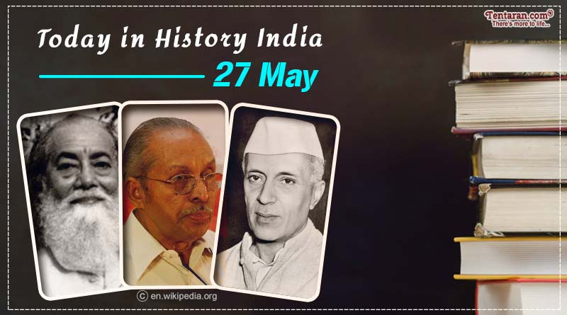 today in history india 27 may