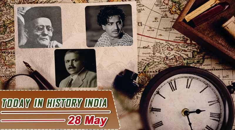 today in history india 28 may