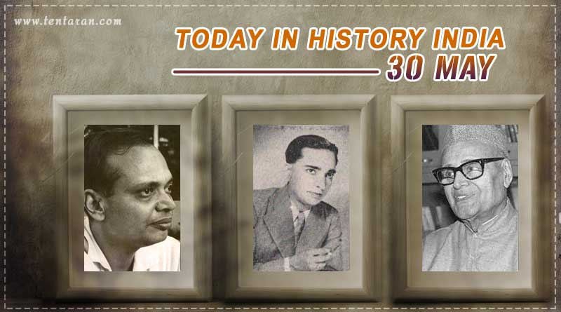 today in history india 30 may